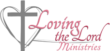 Loving the Lord Ministries